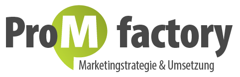 ProM factory | Marketingstrategie & Umsetzung