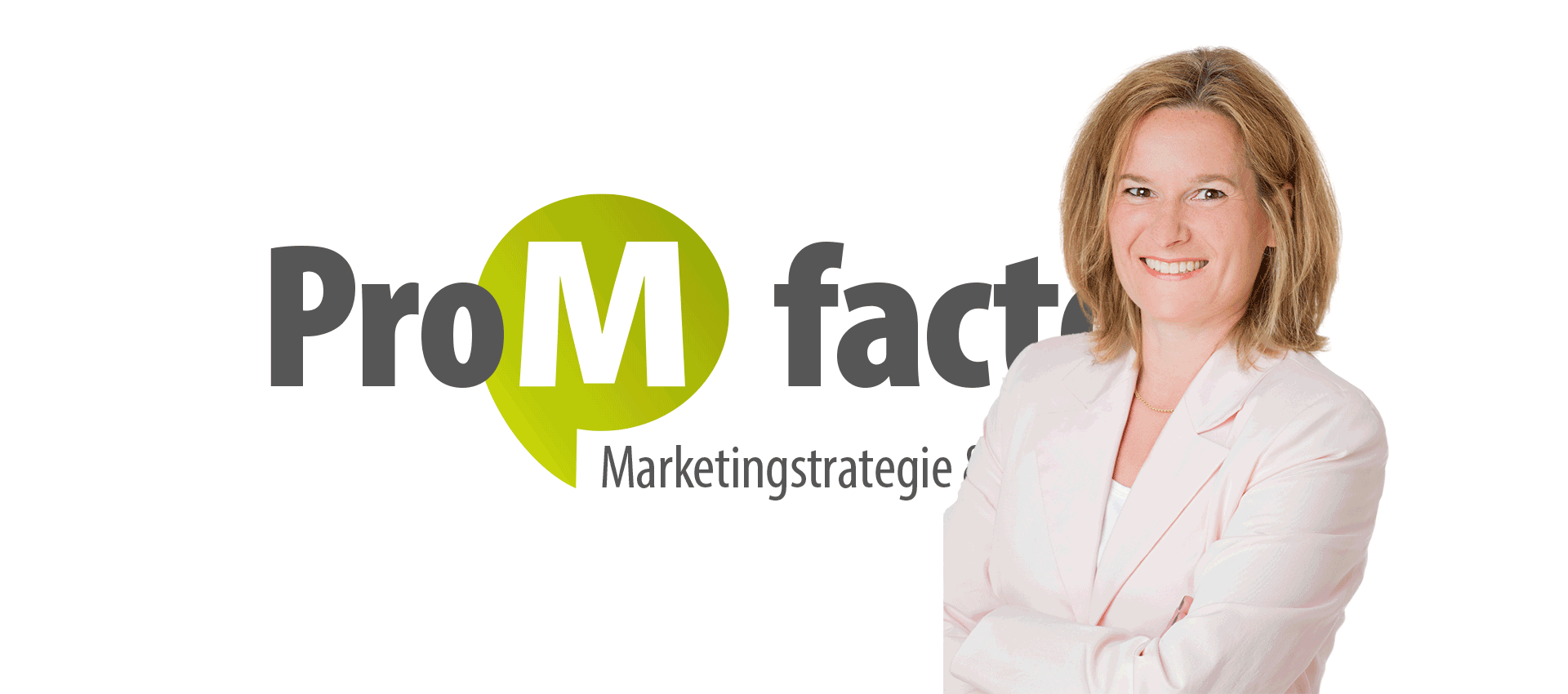 Slider ProM factory | Marketingstrategie & Umsetzung